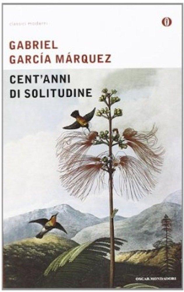 Cent'anni di solitudine, Gabriel Garcia Marquez