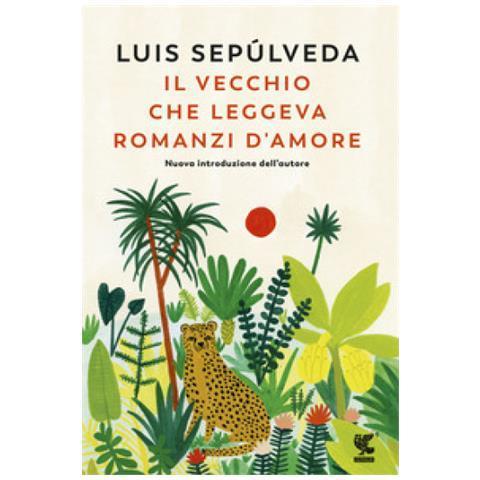 Il vecchio che leggeva romanzi d'amore, Luis Sepúlveda