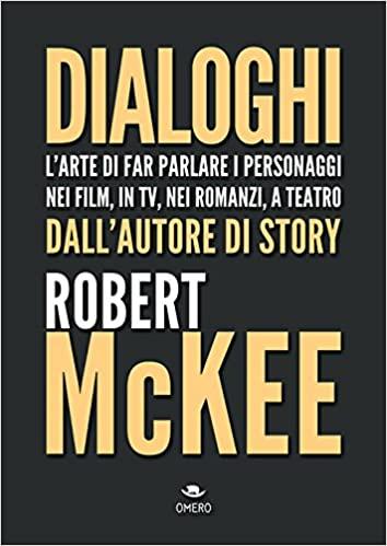 Dialoghi, Robert McKee
