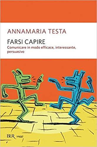 Farsi capire, Annamaria Testa