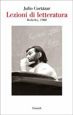 Lezioni di letteratura, Julio Cortázar