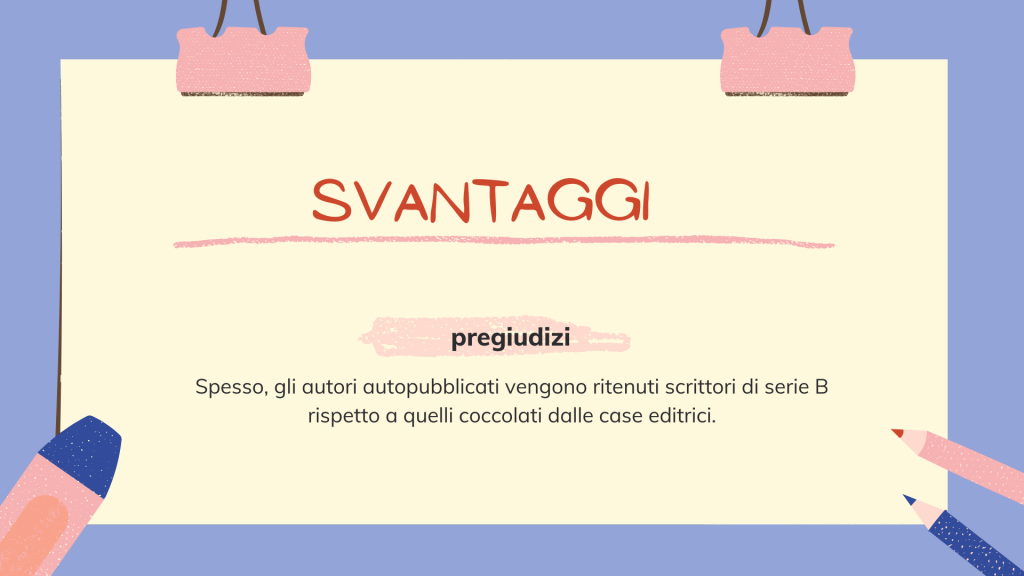 self publishing svantaggi